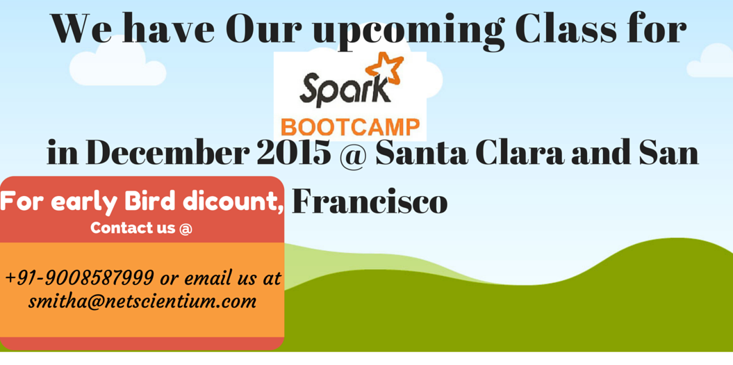 Apache Spark Training at US Location (San Francisco, Newyork city, Chicago,Washington D.C and Santa Clara)