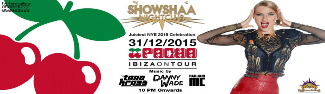Pacha Ibiza OFFICIAL  Juiciest NYE 2015 at SHOWSHAA NIGHTCLUB