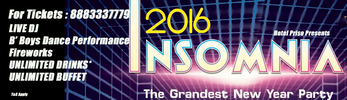 "Book Online Tickets for INSOMNIA - 2016 , NEW YEAR PARTY in POND, Pondicherr. Ring in 2016 at our OPEN LAWN for the New Year's Eve Celebrations,"" INSOMNIA 2016 "" at  Hotel Priso, ECR , Pondicherry.