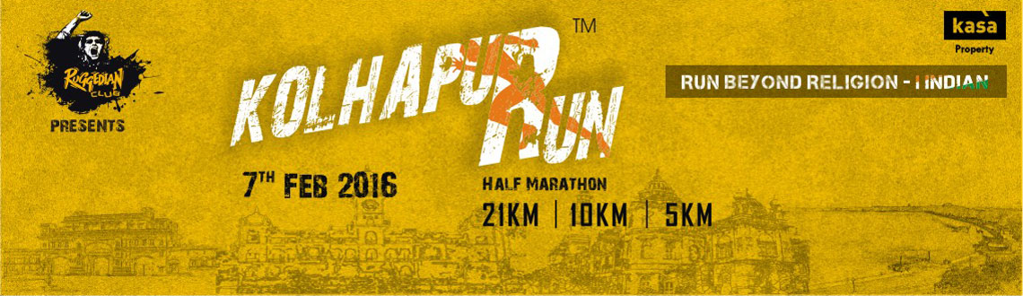 Book Online Tickets for Kolhapur Run, Kolhapur. Kolhapur Run is going to be city\\\'s prime most event in the field of sports. The route is scenic with greenery all around, wide and clean roads. The runners will also run through Shivaji University which is beloved to all of our city\\\'s people fo