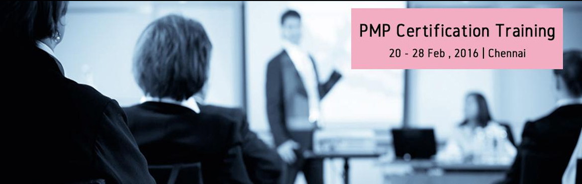 Book Online Tickets for PMP Certification Training-Feb2016-Chenn, Chennai. PMI's Project Management Professional (PMP)® credential is the most important industry recognized certification for project managers.Globally recognized and demanded,thePMP® demonstrates that you have the experience, educ