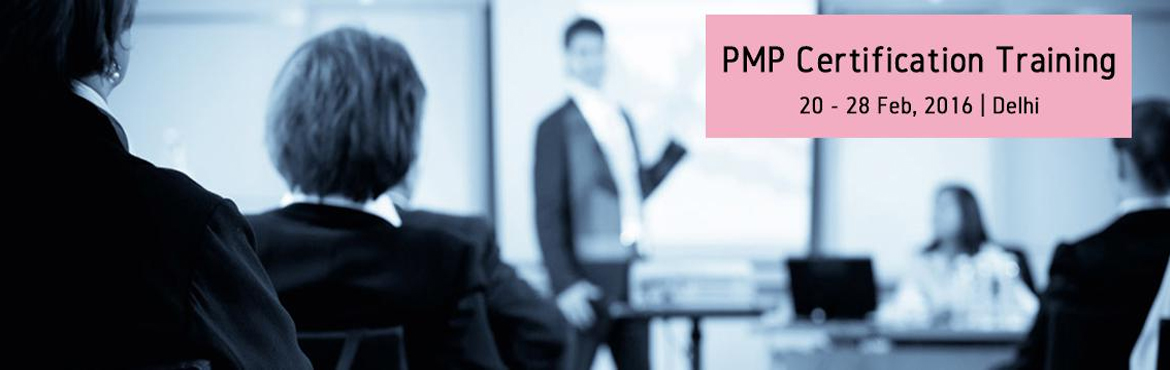 Book Online Tickets for PMP Certification Training-Feb2016-Delhi, NewDelhi. PMI's Project Management Professional (PMP)® credential is the most important industry recognized certification for project managers.Globally recognized and demanded,thePMP® demonstrates that you have the experience, educ