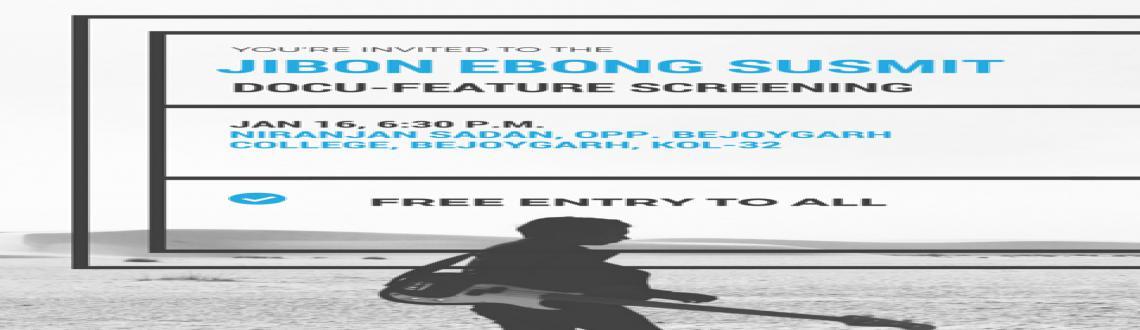 SCREENING OF DOCU-FEATURE JIBON EBONG SUSMIT (ON URBAN FOLK MUSICIAN SUSMIT BOSE)
