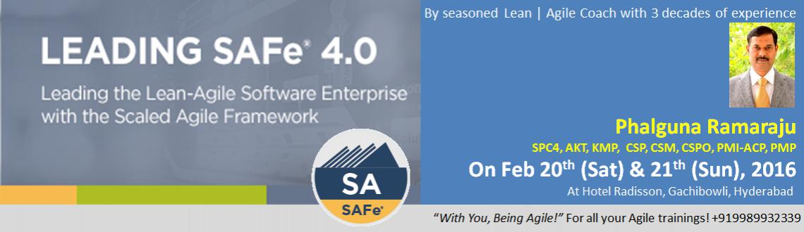 Leading SAFe 4.0 - SAFe Agilist (SA) Certification workshop