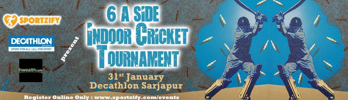 6 a side Indoor Cricket Tournament