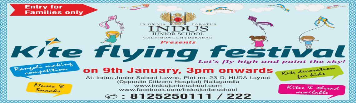 Book Online Tickets for KITE FESTIVAL, Hyderabad. Indus International Junior School presents KITE FESTIVAL on 9th January from 3 pm onwards at School campus..