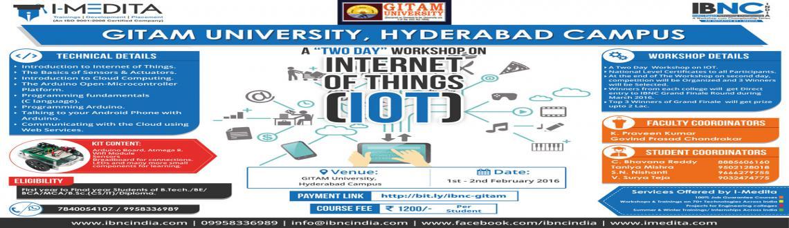 Book Online Tickets for Two Days IOT workshop at GITAM Universit, Hyderabad. Two Days Internet of Things (IoT) workshop atGITAM University, Hyderabad    ______________________________________________________________________________________________  About Workshop Two day workshop on Int