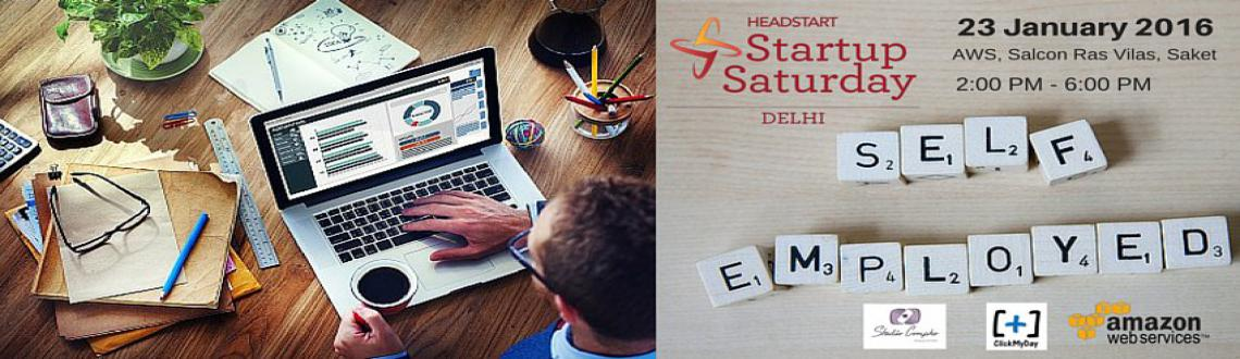 Book Online Tickets for Headstart Startup Saturday Delhi January, NewDelhi. Startup Saturday is one of the biggest startup events to take place every month. Every edition of Startup Saturday explores various topics that help a Entrepreneur startup and be successful.