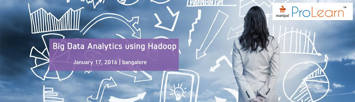 Big Data Analytics using Hadoop, Bangalore, India