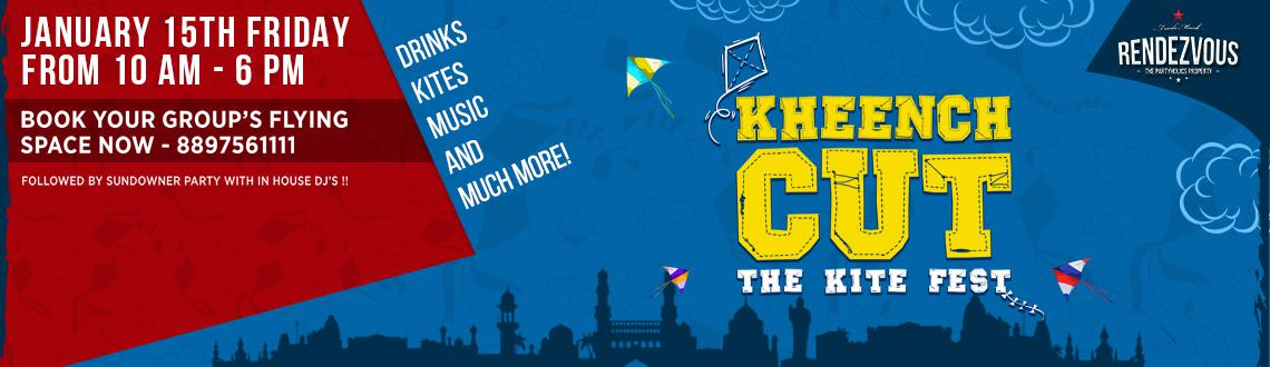 Book Online Tickets for Kheench Cut - The Kite Fest, Hyderabad. Kheench Cut - The Kite Fest