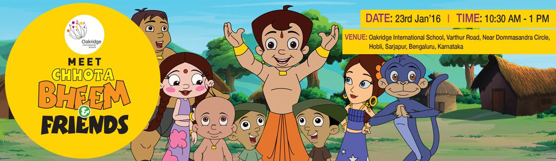 Chhota Bheem at Bengaluru