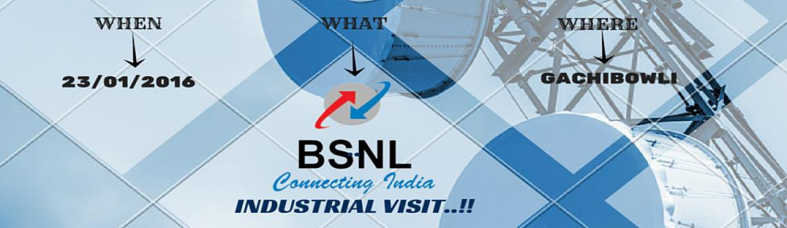 Book Online Tickets for INDUSTRIAL VISIT TO BSNL RTTC, Hyderabad.             