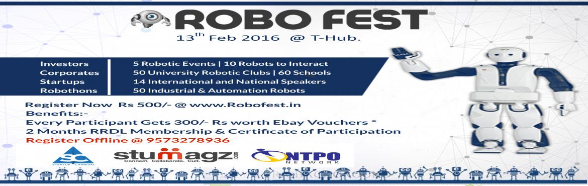 Book Online Tickets for RoboFest, Hyderabad.   Robofest is a global community welcoming people from several discipline who seek a deeper understanding of Robotics, And provides a stage where several scholars and Robo geek's interact and utilize technology  to make efficient prod