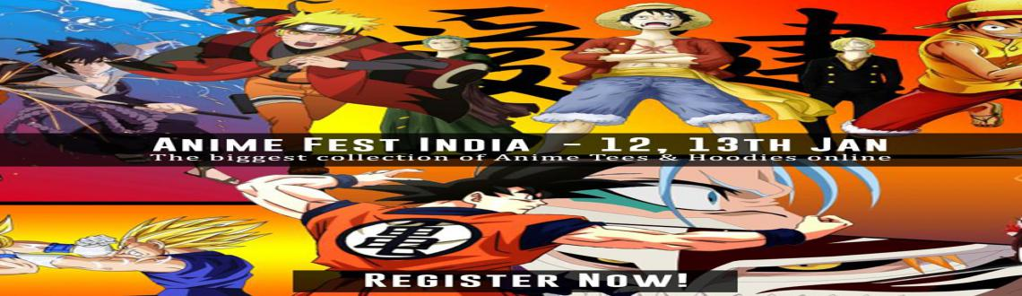 Book Online Tickets for Anime Fest India, Hyderabad. \\'Anime Fest\\' is an initiative to bring many awesome designers and online stores together on one platform and bring the BIGGEST COLLECTION of ANIME & MANGA related T-Shirts, Hoodies and other cool stuff for Indian fans.