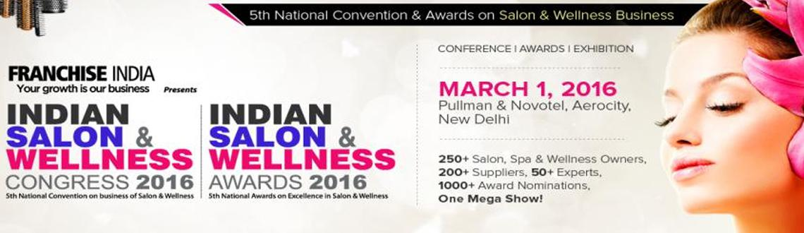 Book Online Tickets for Indian Salon and Wellness Congress 2016, NewDelhi. Indian Salon & Wellness Congress 2016 will focus on bringing together leaders & visionaries to positively impact & shape the future of the global, Beauty, Spa & wellness Industries. Best practices on Starting & Managing a salon, i