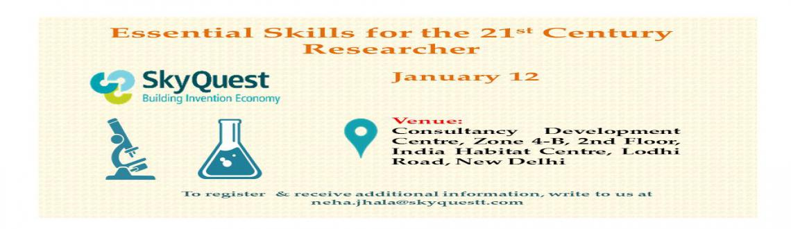Essential Skills for the 21st Century Researcher