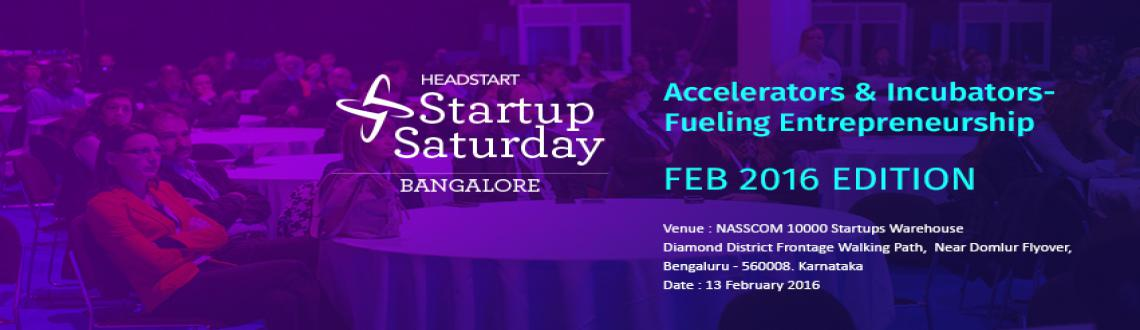 Startup Saturday Bangalore - February Edition