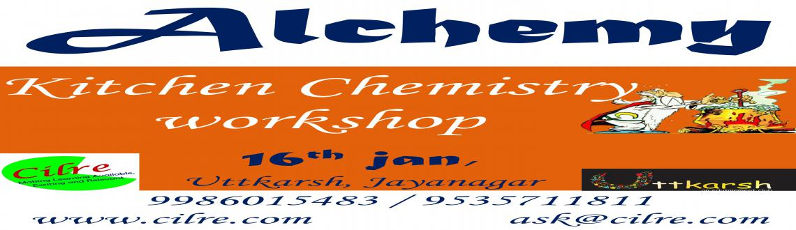 Alchemy - Kitchen Chemistry workshop Copy