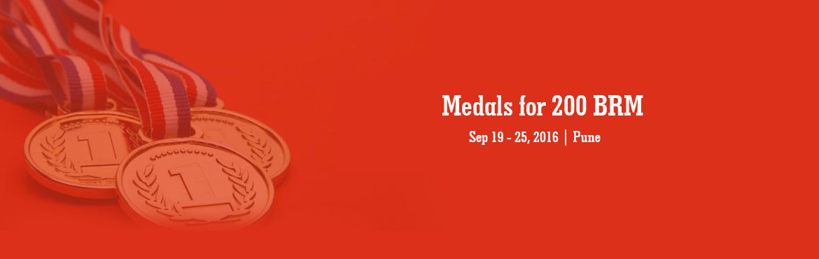 Book Online Tickets for Medals for 200 BRM - 11 Sept 2016, Pune. Moving on, medal fees will need to be paid online only before deadline.No cash payments will be accepted. If you are unable to do so, then you will get medals (if available) on spot payment during Medal Ceremony