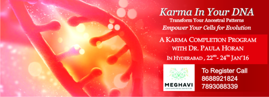 Book Online Tickets for Ancestral Karma Completion Workshop, Hyderabad. Ancestral Karma Completion Workshop by Dr. Paula Horan
