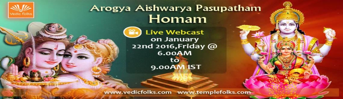 Book Online Tickets for Arogya Aishwarya Pasupatham Homam, Chennai. Arogya Aishwarya Pasupatham Homam – A Welcome Ceremony of 2016   Live Webcast on 22nd Jan 2016, Friday @6.00AM - 9.00AM IST 