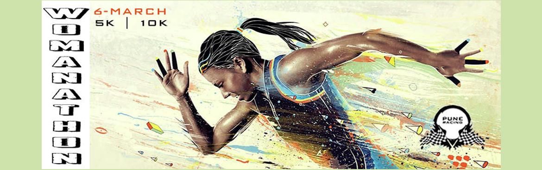 Book Online Tickets for WOMANATHON 2016, Pune. WOMANATHON 2016  Organized by Pune Racing Bank of Maharashtra presentsWOMANATHON 2016Fitness Partner - Lyfe Indoor CyclingCause Partner - My Indian DreamsThe Run Only for Women !Bank of Maharashtra & Pune racing are now Celebrating the Internatio