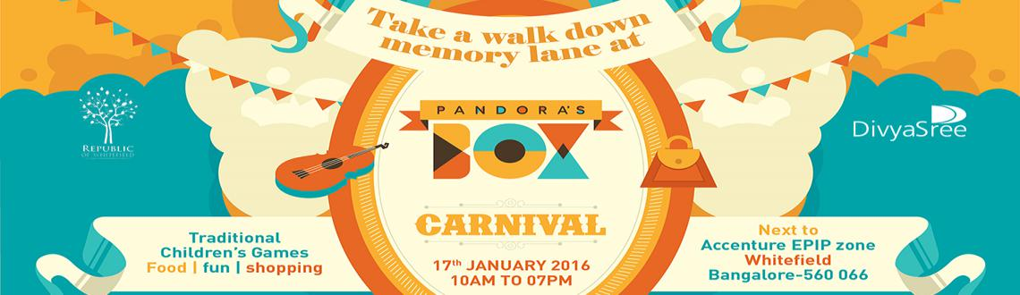 Book Online Tickets for Pandoras Box, Bengaluru. This is a day long event called Pandora\\'s Box on 17th Jan at Republic of Whitefield.