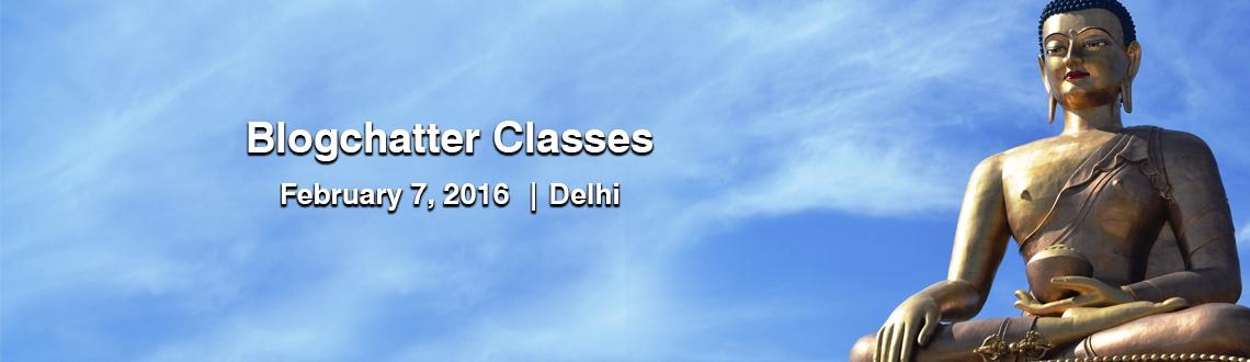 Blogchatter Classes Delhi