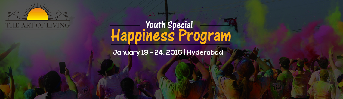 Book Online Tickets for The Art of livings Youth special Happine, Hyderabad. 