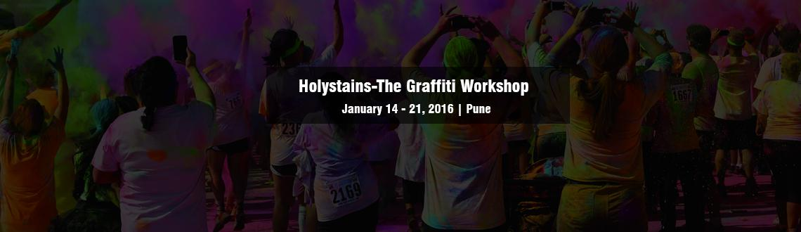 Book Online Tickets for Holystains-The Graffiti Workshop Copy, Pune. Basic Graffiti Workshop