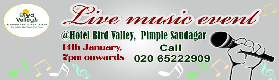 Live music events in Pune @Bird Valley garden restaurant, Pimple Saudagar