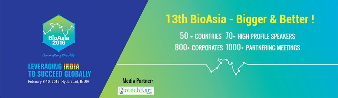 Book Online Tickets for BioAsia 2016, Hyderabad. BioAsia 2016   BioAsia 2016 is the thirteenth edition of the annual international event - the BioAsia organized by Government of Telangana in partnership with the Government of India scheduled for February 8-10, 2016 at Hyderabad In