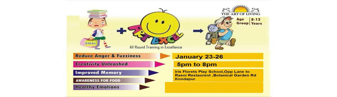 Book Online Tickets for ART Excel Course  All Round Training in , Hyderabad. Help your child to develop a healthy respect for themselves and others. The simple breathing techniques taught in the program, which include Sudarshan Kriya, give your child the tools to overcome negative emotions such as fear, nervousness, anxiety,