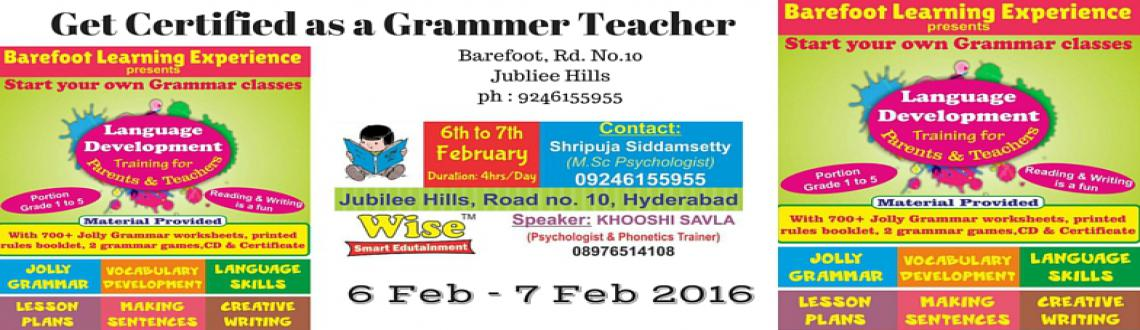 Book Online Tickets for Get Certified and Start Your Own Grammer, Hyderabad. Barefoot Learning Experience
