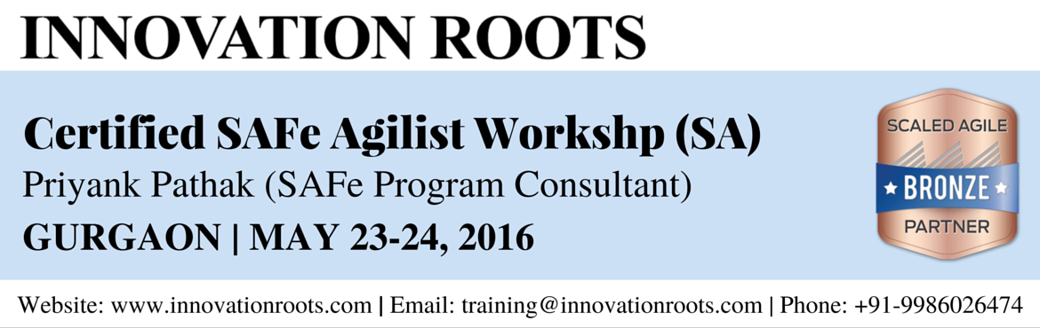 SAFe Agilist (SA) Workshop and Certification @ Gurgaon