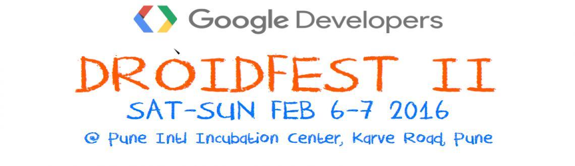 Google Developer Presents DROIDFEST-II