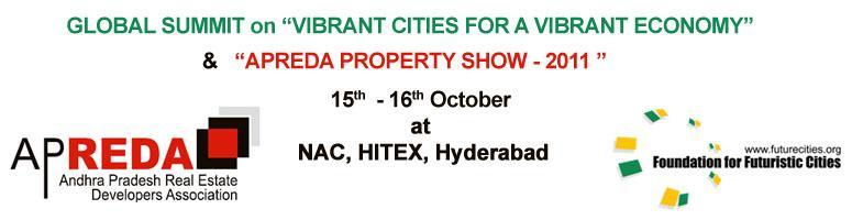 Book Online Tickets for APREDA Property Show - 2011, Hyderabad. APREDA along with Foundation for Futuristic Cities is organizing a two day event on 15th and 16th October at NAC, Hitex.