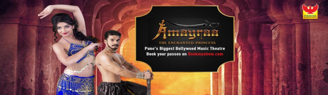 Amayraa- the enchanted princess  Come experience her Saga  Venue - Liberty Square, Phoenix Marketcity, Vimanagar