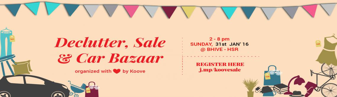DeClutter Sale and Car Bazaar