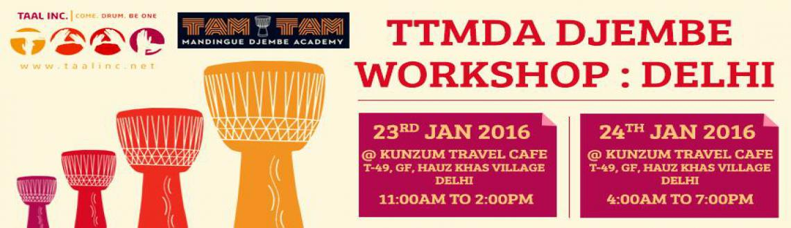 Book Online Tickets for Taal Inc. presents : TTMDA Djembe Worksh, NewDelhi. DISCLAIMER: THIS EVENT IS NOT FREE. PLEASE READ DESCRIPTION BELOW FOR FEE DETAILS. THANK YOU.
