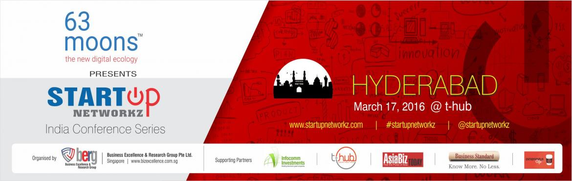 Book Online Tickets for StartupNetworkz Conference at Hyderabad, Hyderabad. Startup Networkz is a thought-leadership platform tracking innovation and engaging ecosystems across various cities around the world.(www.startupnetworkz.com) The conference series brings together all the stakeholders in a startup ecosystem, includin
