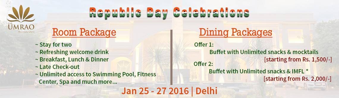 Book Online Tickets for Republic Day Celebrations at The Umrao , NewDelhi. The Republic Day Celebrations at The Umrao
