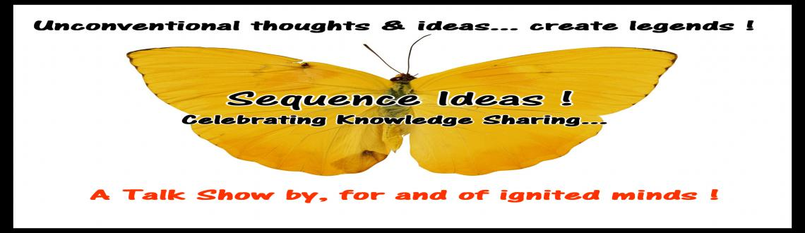 Book Online Tickets for Sequence Ideas... Knowledge Sharing Talk, Pune. About 