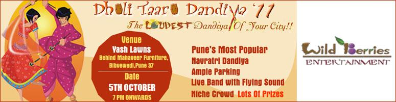 Book Online Tickets for Dholi Taaro Dandiyas 2011, Pune on 5th O, Pune. Dholi Taaro Dandiyas over these Years has emerged as Pune\\'s Most Popular & Most awaited Navratri Dandiya Event.