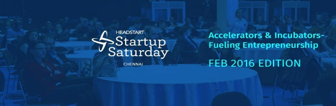 Book Online Tickets for Startup Saturday Chennai - February Edit, Chennai. Are you a new startup planning on signing up with an incubator or an accelerator?    Do you want to understand what each of these business entities stand for and how that helps in fuelling a startup\'s growth?    Get answers for all your qu