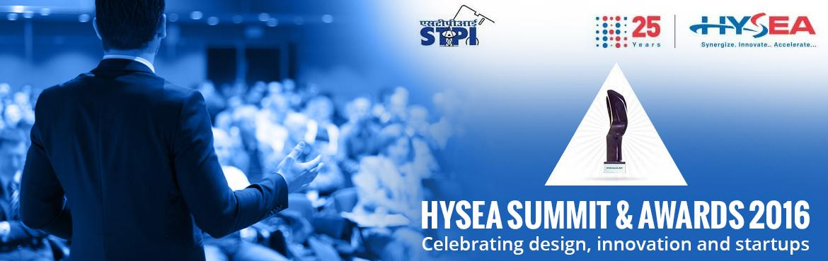 Book Online Tickets for DESIGN SUMMIT and HYSEA SUMMIT AWARDS 20, Hyderabad.  t gives us great pleasure in announcing the 24th edition of HYSEA Summit & Awards 2016: Celebrating Design, Innovation & Startups on 31st MARCH 2016 @ HICC, NOVOTEL KEY FOCUS AREAS OF HYSEA SUMMIT & AWARDS 2016