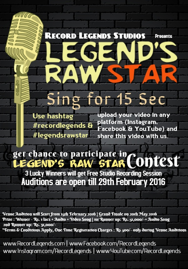 Book Online Tickets for Singing Competition - Legends Raw Star 2, NewDelhi. Uplaod your 15 sec video using hashtag #recordlegends and #legendsrawstar