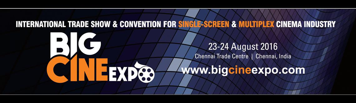 Book Online Tickets for Big Cine Expo 2016, Chennai.   INTERNATIONAL TRADE SHOW & CONVENTION FOR SINGLE-SCREEN & MULTIPLEX CINEMA INDUSTRY  BigCineExpo 2016   23 - 24 August 2016 Chennai Trade Centre, Chennai, India  With 17 years of enriching experience in the culture o
