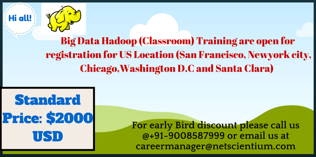 Big Data Hadoop Training at US Location ( San Francisco, Newyork city, Chicago and Washington D.C)