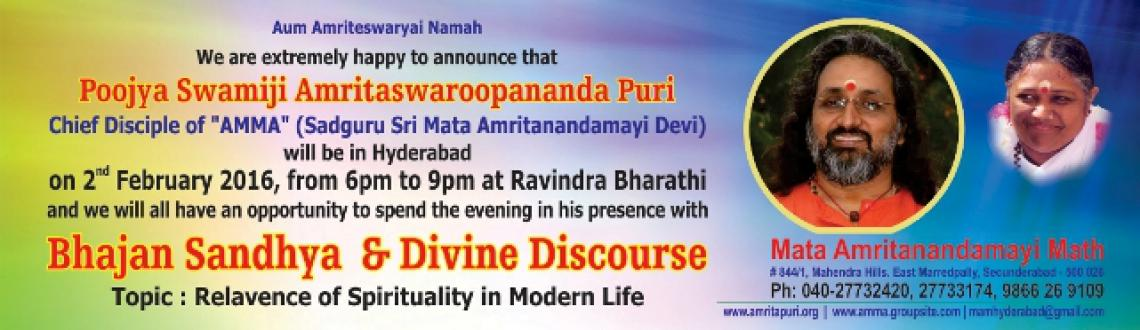 Book Online Tickets for A Blissful Evening, Hyderabad. A Blissful evening and Soulful  Bhajan Sandhya by Poojya Swamiji Amritaswaroopananda Puri, Chief Disciple of Her Holiness Satguru Sri Mata Amritanandamayi Devi[AMMA] on 2nd Feb 2016 at 6:00 pm @ RavindraBharathi,Hyd
